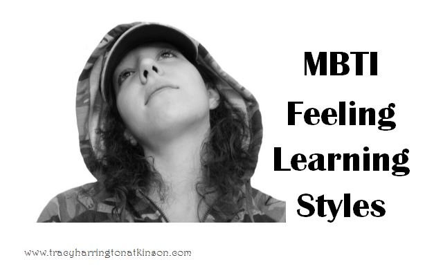 MBTI Feeling Learning Styles