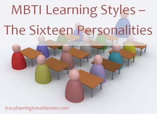 MBTI Learning Styles – The Sixteen Personalities