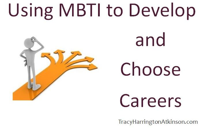 Using MBTI to develop and choose careers