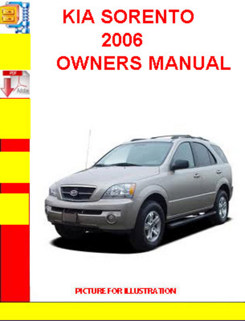2005 Kia Sorento  Owners Manual Download  ( Best Pdf
