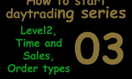 03 LEVEL2, Time and Sales, Order Types