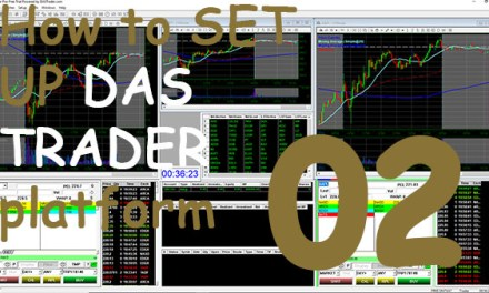 02 Setting Up a DAS TRADER Platform