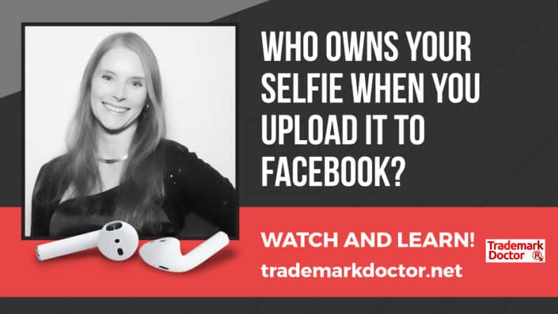 Who Owns Your Selfie When You Upload It to Facebook?