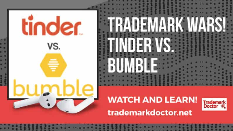 Trademark Wars: Tinder vs. Bumble, Part 1