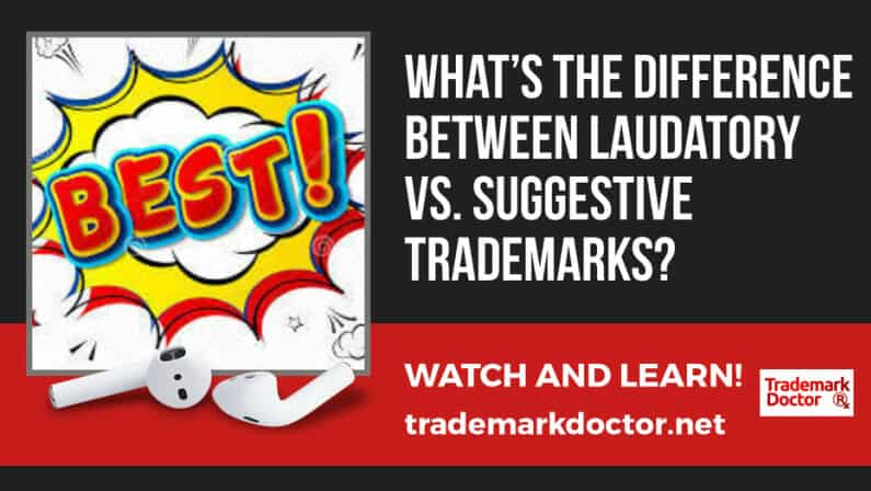 What's the Difference Between Laudatory vs. Suggestive Trademarks?