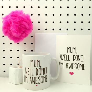 """I'm Awesome"" Mug & Card"