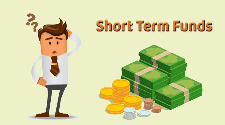 short term funds