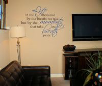 Life is Not Measured Wall Decals - Trading Phrases