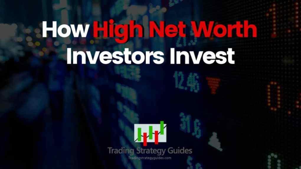 ultra-high net worth investment strategies