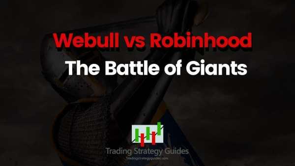 robinhood vs webull strategy