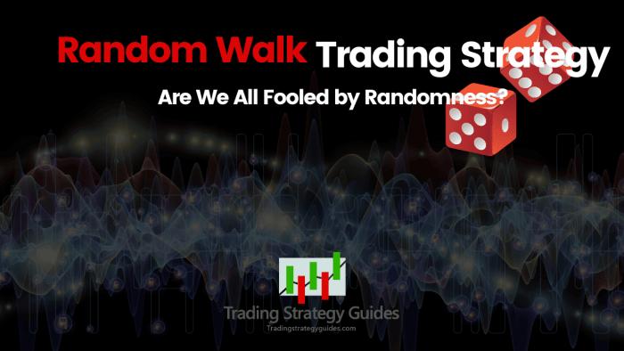 random walk trading strategy