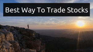 Best Way To Trade Stocks