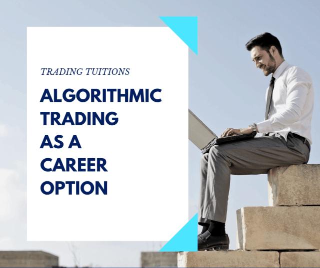 algorithmic trading as a career option