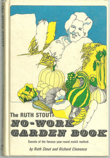 Ruth Stout No Work Garden Book