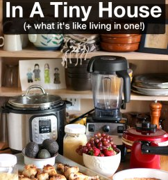 how to cook real food in a tiny house what it s like living in [ 736 x 1128 Pixel ]