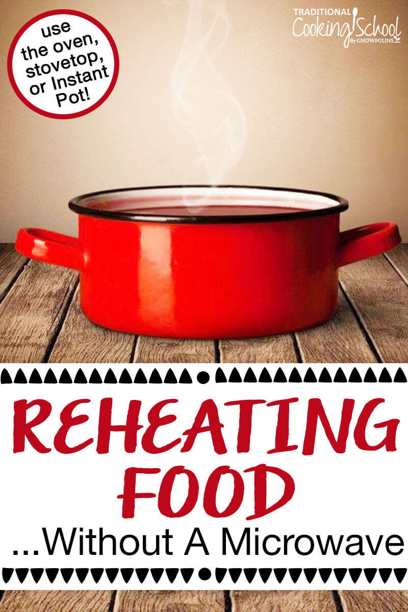 reheating foods without a microwave