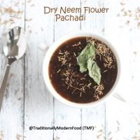 Vepampoo Pachadi | Dry Neem flower pachadi