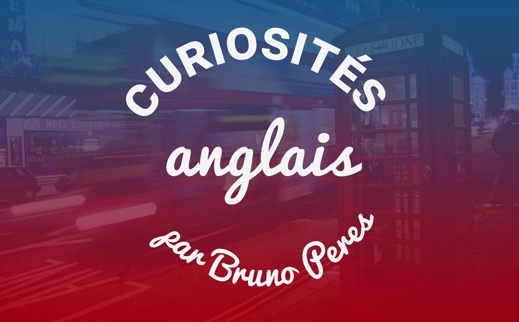 Les curiosités de l'anglais