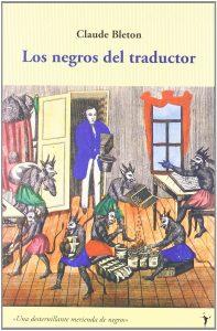 Los negros del traductor - Recomendaciones literarias para traductores