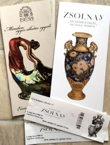 Our tickets to the exhibition & some brochures about Zsolnay (10-31-14)