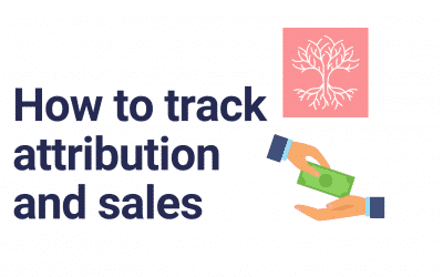 How To Track Advertising Attribution and Sales