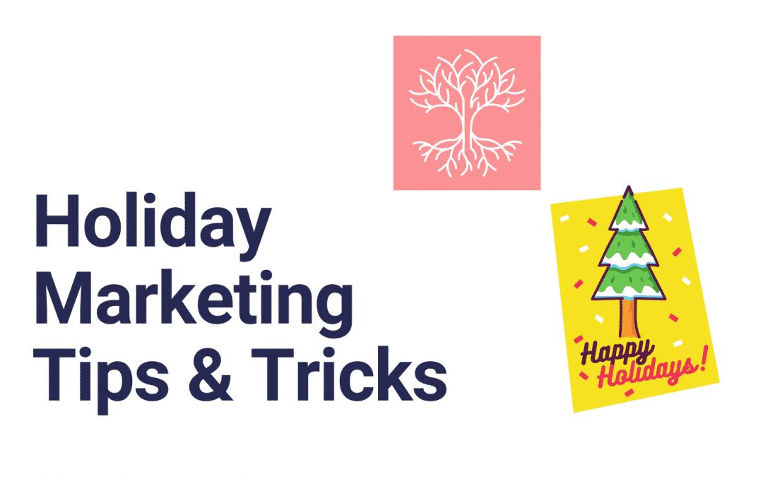 Holiday Digital Marketing Tips