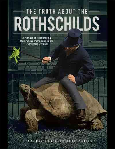 "Reserve Your Copy of ""The Truth About the Rothschilds"" Book!"