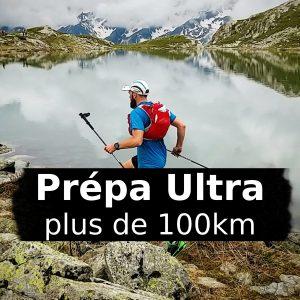 Prépa: Programme d'entraînement ultra trail de plus de 100km