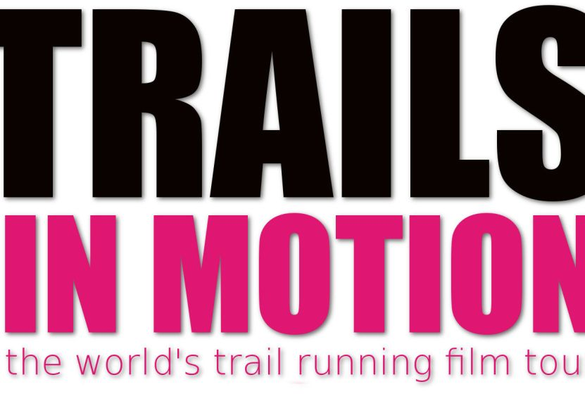 Trails In Motion Film Tour Trail And Ultra Running