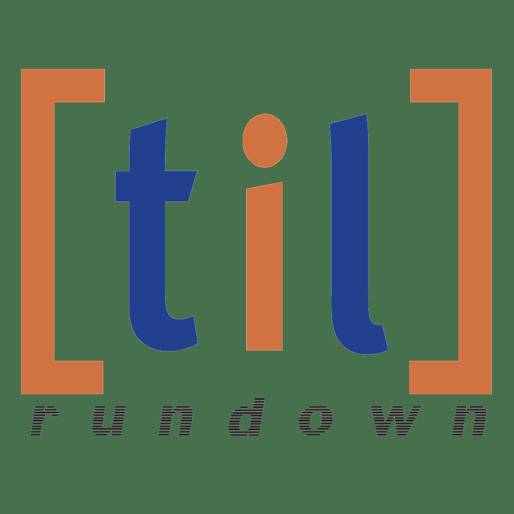 TiL Rundown