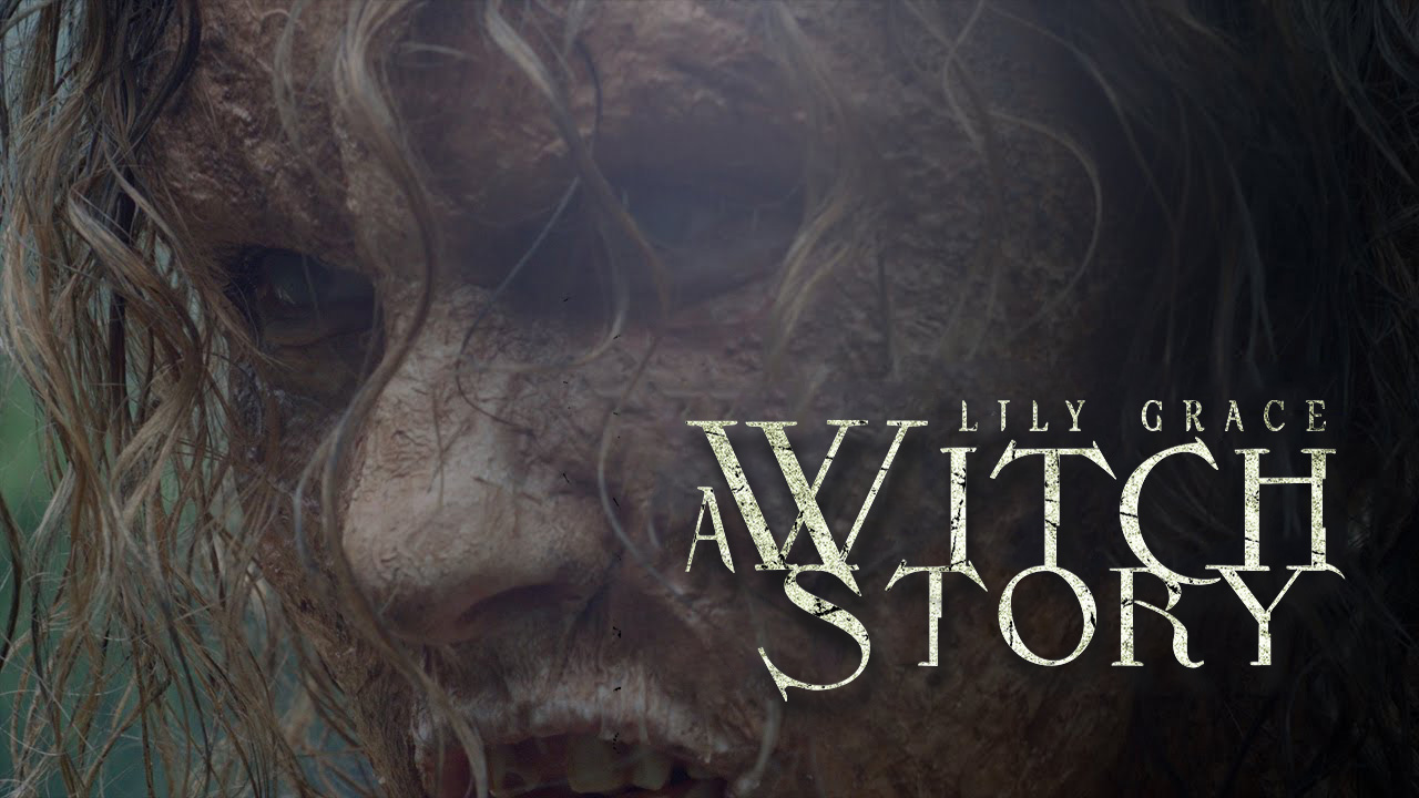 Lily Grace: A Witch story