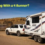 Towing A Travel Trailer With A 6 Cyl Toyota 4 Runner Trailer Traveler