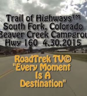 South Fork-Beaver Creek-Campground-Colorado-Trail of Highways-RoadTrek TV-Get Lost in America-Organic-Content-Marketing-Social-Media-Travel-Tom Ski-Skibowski-Social SEO-Photography
