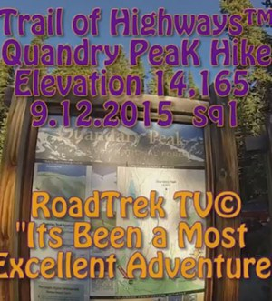 Quandry Peak, Colorado-14,165 feet in Elevation-Hike-Day Hike -Trail of Highways-RoadTrek TV-Organic Content-Marketing-Social SEO-Travel-Media-