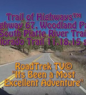 Colorado Highway 67-Deckers-North-Scenic Drive-Trail of Highways-RoadTrek TV-Organic Content-Marketing-Social SEO-Travel-Media-
