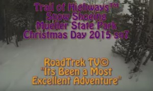 Snowshoeing-Christmas Day-Mueller State Park-Colorado-Snowing-Trail of Highways-RoadTrek TV-Organic Content-Marketing-Social SEO-Travel-Media-