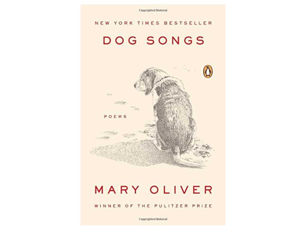 Mary Oliver Dog Songs Book