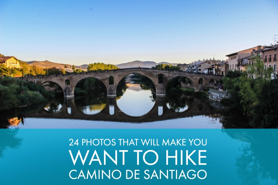 24 Photos That Will Make You Want To Walk Camino de Santiago