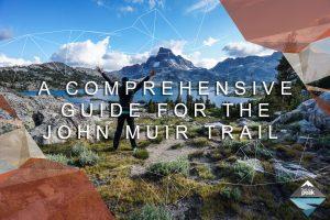 John Muir Trail Guide Trail to Peak