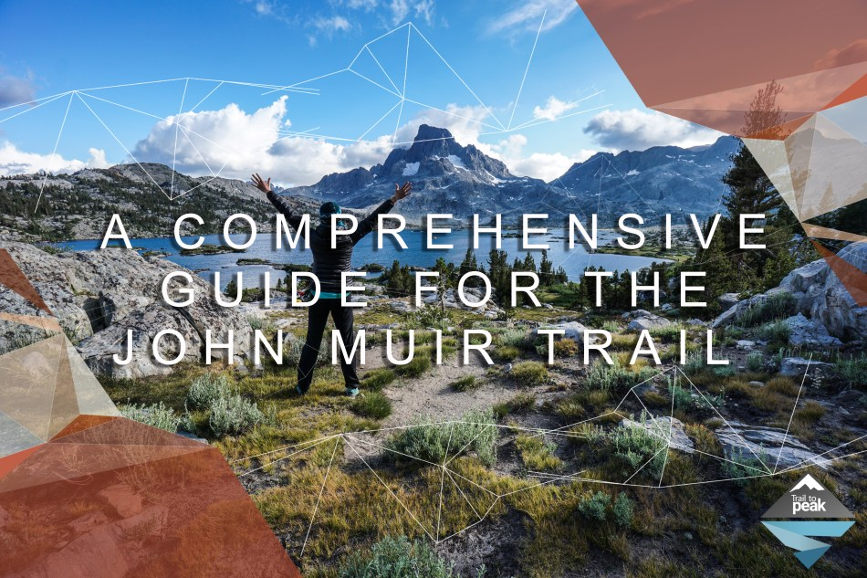 John Muir Trail Guide Trail to Peak
