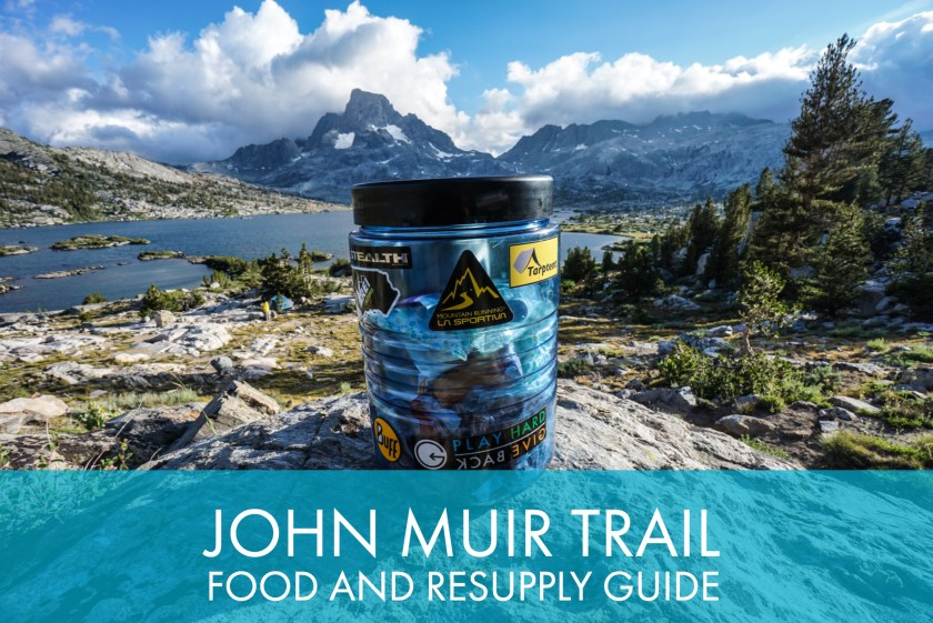 My Comprehensive John Muir Trail Food And Resupply Guide