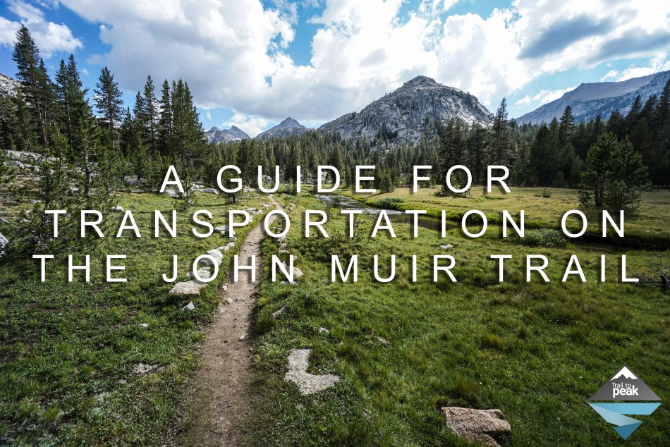 Transportation Guide John Muir Trail