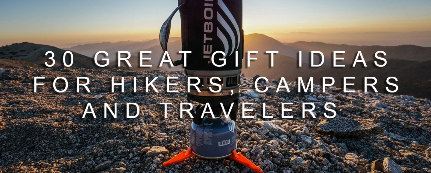 30 Great Gift Ideas For Hikers, Campers, Backpackers, And Travelers