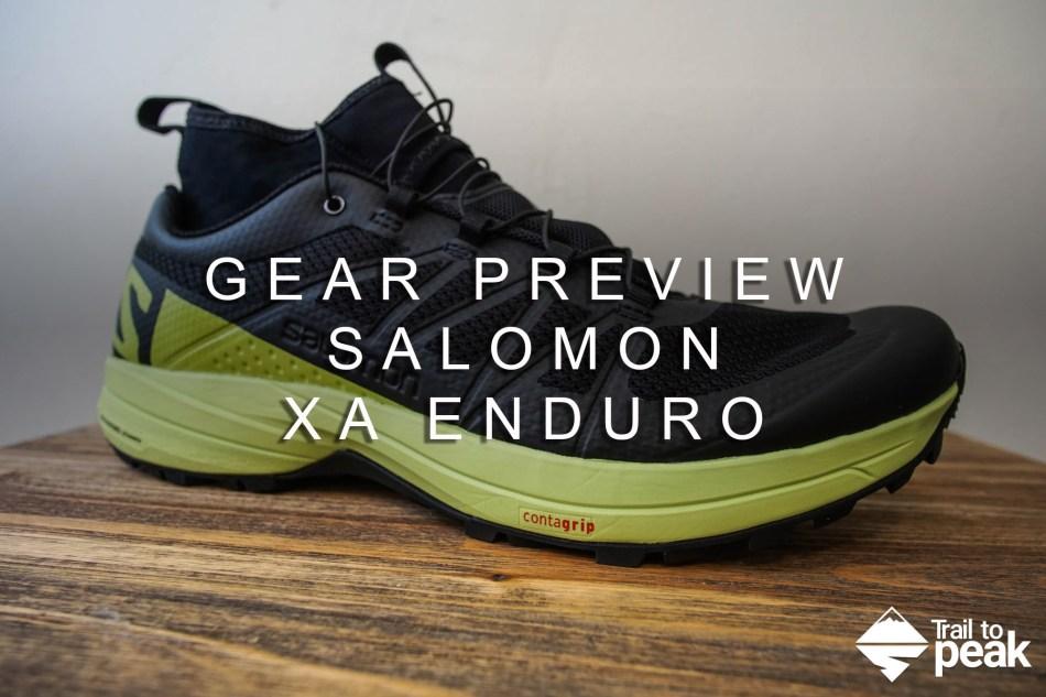 da2ec719ecf Gear Preview  Salomon XA Enduro - Trail to Peak