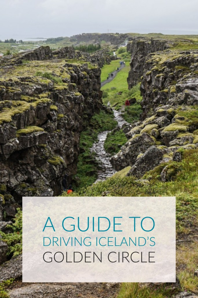 A Guide To Driving Iceland's Golden Circle
