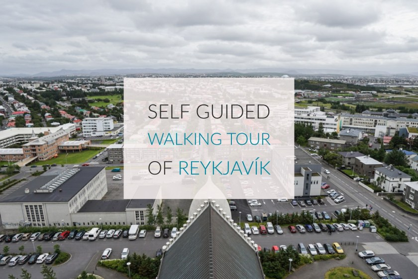 A Self Guided Walking Tour Of Reykjavík