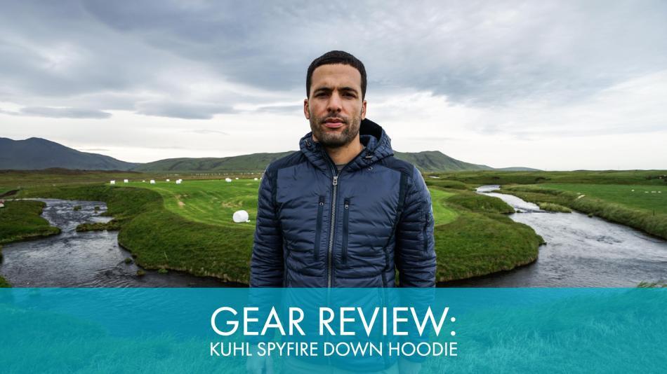 Gear Review: KUHL Spyfire Down Hoodie
