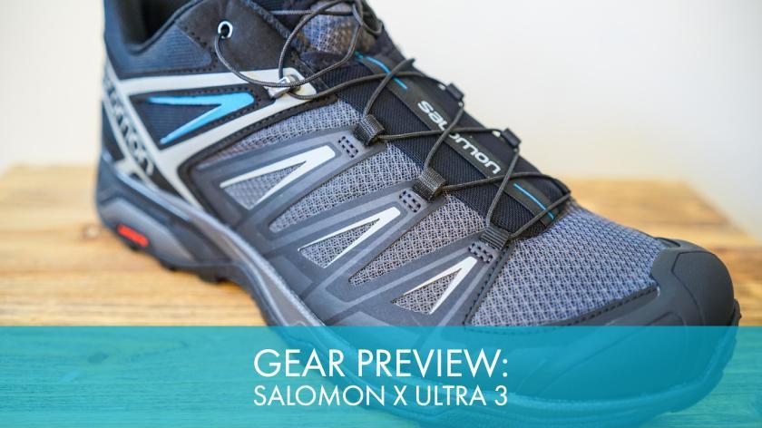Review Preview Salomon X Ultra 3 Hiking Shoe
