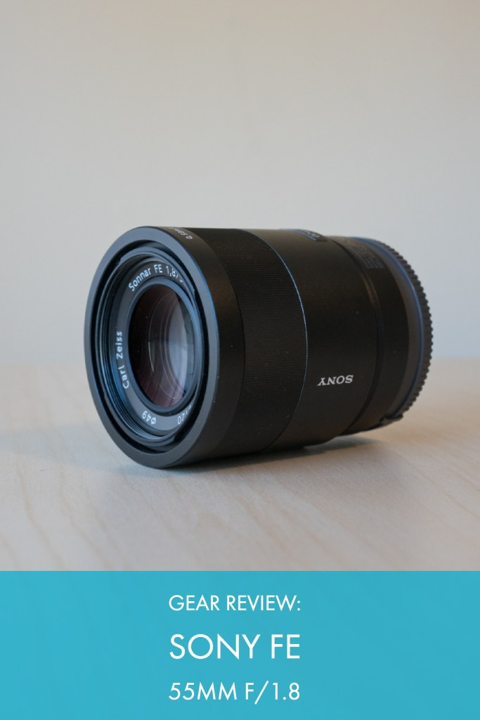 Gear Review: Sony Sonnar FE 55mm f/1.8 Lens