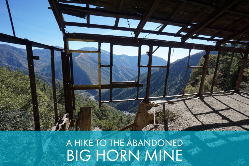 A Hike To The Abandoned Big Horn Mine